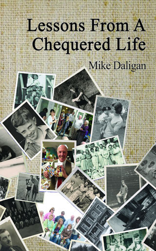 Lessons from a Chequered Life – Mike Daligan